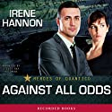 Against All Odds: Heroes of Quantico Audiobook by Irene Hannon Narrated by Stevie Ray Dallimore