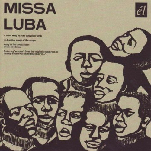 Missa Luba           /  Les Troubadours Du Roi by Seya