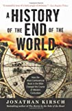 History of the End of the World, Jonathan Kirsch, 0061349879