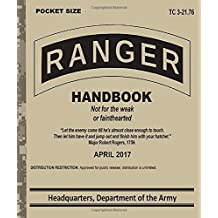 Ranger Handbook: Training Circular TC 3-21.76 (Field Pocket Size)