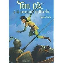 Tom Cox à la poursuite de Merlin