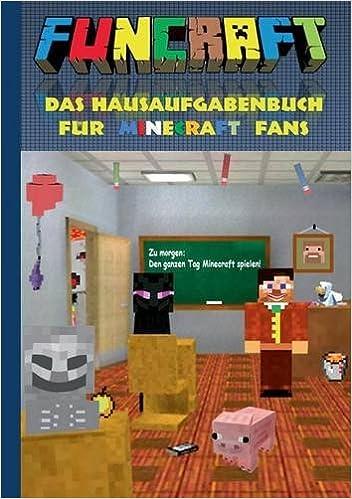 Funcraft Das Hausaufgabenbuch Fur Minecraft Fans German Edition - Minecraft spielen to