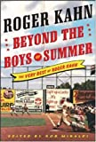 Beyond the Boys of Summer, Roger Kahn, 007144727X