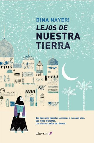 Lejos de nuestra tierra (Narrativa (alevosia)) (Spanish Edition)