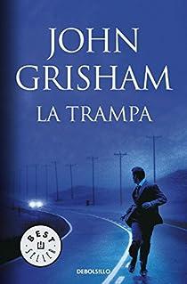 La trampa par John Grisham