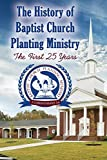 The History of Baptist Church Planting