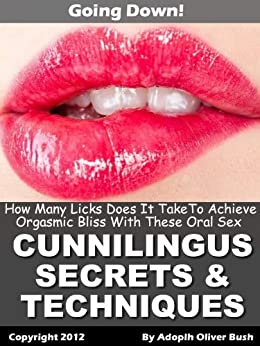 Special cunnilingus techniques and secrets