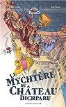 Le mychtère du château dichparu par Ricossé