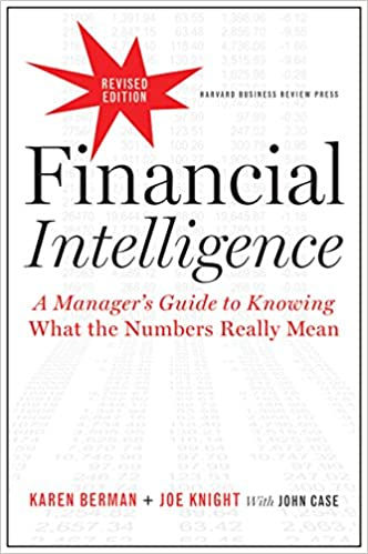 financial intelligence revised edition a managers guide to knowing what the numbers really mean