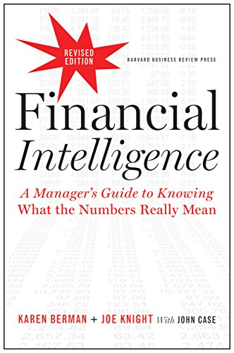 Financial Intelligence, Revised Edition: A Manager