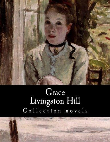 Grace Livingston Hill, Collection novels