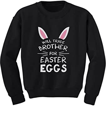 Amazon will trade brother for easter eggs siblings easter will trade brother for easter eggs siblings easter gift toddlerkids sweatshirts 2t black negle Gallery