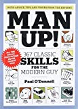 img - for Man Up!: 367 Classic Skills for the Modern Guy book / textbook / text book