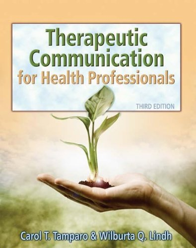 Therapeutic Communications for Health Care (Communication and Human Behavior for Health Science) Pdf