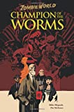 ZombieWorld: Champion of the Worms (2nd edition)