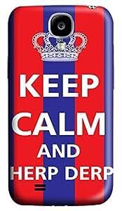 Samsung Galaxy S4 I9500 Hard Case - Keep Calm And Herp Derp Galaxy S4 Cases