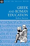 img - for Greek and Roman Education (Inside the Ancient World) book / textbook / text book