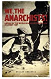 We, the Anarchists!, Stuart Christie, 1904859755