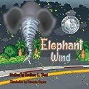 Elephant Wind (Mom's Choice Award Winner)