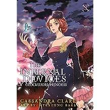 The Infernal Devices: Clockwork Princess: 3