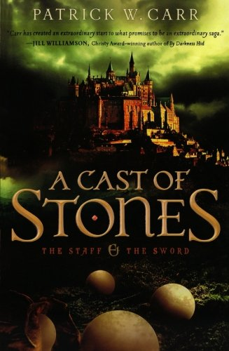 A Cast of Stones (The Staff and the (Small Cast Stone)
