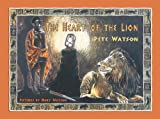 The Heart of the Lion, Peter Watson, 0972661417