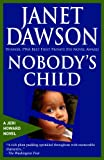 Front cover for the book Nobody's Child by Janet Dawson