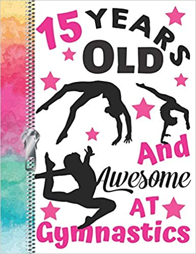 A4 Large Team Spirit Writing Journal Book For Teen Girls 15 Years Old And Awesome At Gymnastics