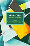 Marxism and Social Movements (Historical Materialism)