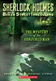 The Mystery of the Conjured Man, Tracy Mack, 0439836670