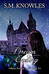 Dream Ending (Rylee Everley Series Book 3)
