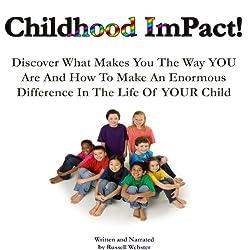 Childhood Impact