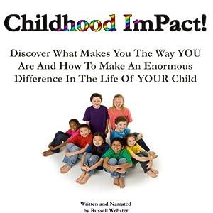 Childhood Impact Audiobook