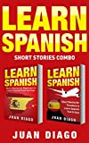 Learn Spanish: 2 Books in 1! Short Stories for Beginners to Learn Spanish Fast & Easy