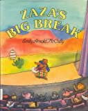 Zaza's Big Break, Emily Arnold McCully, 006024223X