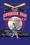 Cubbies Fan Word Search, Michael Norton, 1933370742