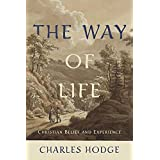 The Way of Life: Christian Belief and Experience