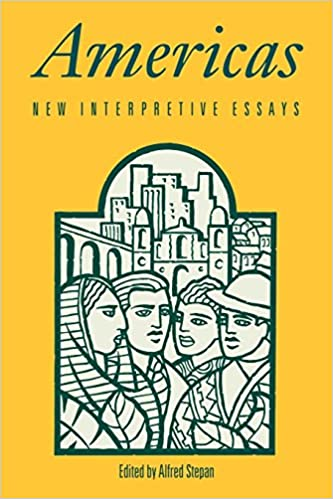 amazoncom americas new interpretive essays   amazoncom americas new interpretive essays  alfred  stepan books