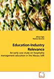 Education-Industry Relevance, Alfred Ogle and Patricia Berwick, 3639230418