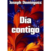 Día contigo (Spanish Edition)