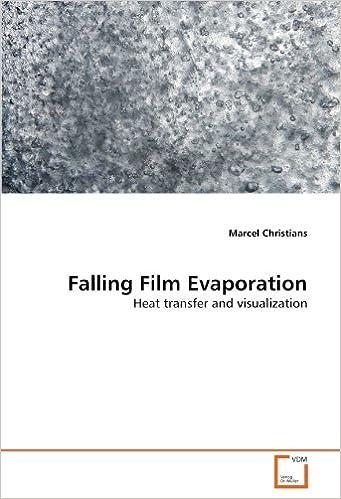 Falling Film Evaporation: Heat transfer and visualization: Marcel