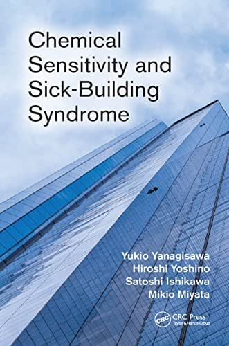 Chemical Sensitivity and Sick-Building Syndrome
