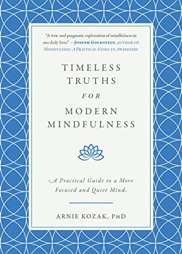 [E.b.o.o.k] Timeless Truths for Modern Mindfulness: A Practical Guide to a More Focused and Quiet Mind<br />PPT