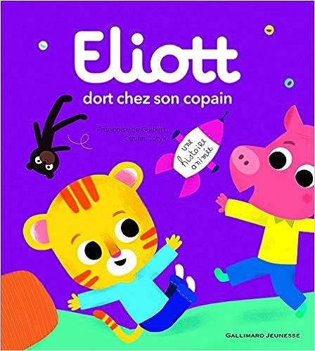Ebook espagnol téléchargement gratuit Eliott dort chez son copain: Eliott 6 PDF 2070667960