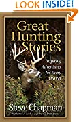 #2: Great Hunting Stories: Inspiring Adventures for Every Hunter