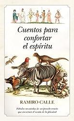 Cuentos para confortar el espíritu (Espiritualidad (almuzara)) (Spanish Edition)