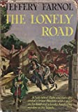 The Lonely Road: A Romance