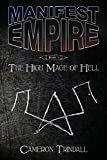 Manifest Empire: Book One: The High Mage of Hell