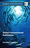 Global Environmental Institutions (Global Institutions)