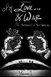 In Love... &War: The Anthology of Poet Warriors